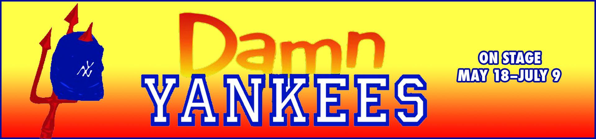 Damn Yankees at Roger Rocka's Dinner Theater