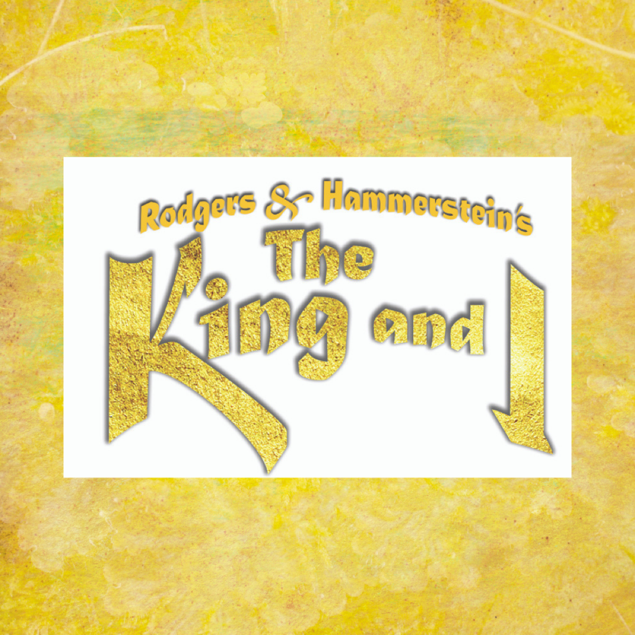 The King and I March 19 - May 17th, 2020
